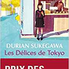 Les délices de Tokyo de Durian Sukegawa by Right Under The Blog