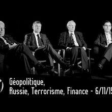 """Géopolitique, Russie, Terrorisme, Finance - """"Les vrais ennemis, ce sont l'Arabie saoudite et le Qatar"""""""