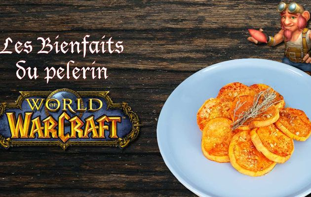 WORLD OF WARCRAFT : LES PATATES DOUCE CONFITE DU BIENFAITS DU PÈLERIN !