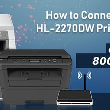 How to Connect Brother hl 2270dw Wireless Setup