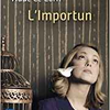 L'importun de aude Le Corff By Right Under The Blog