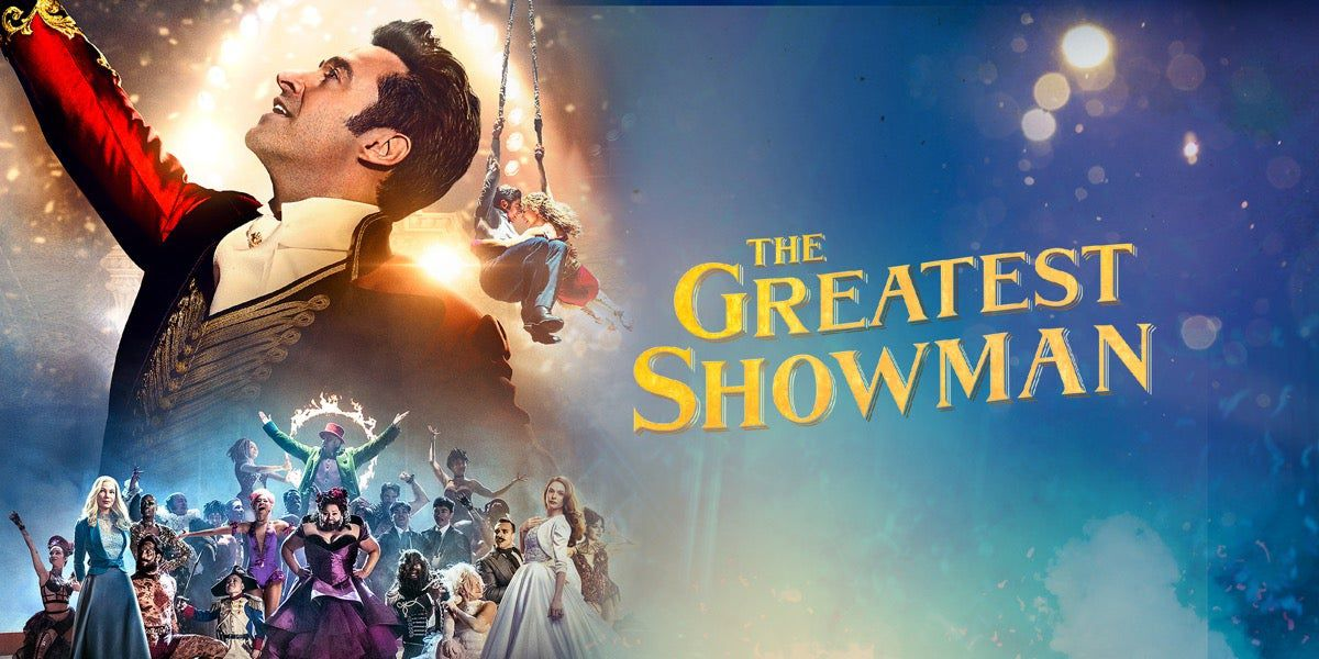 The Greastest Showman