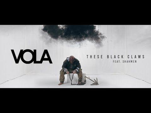 "VOLA News/ Vidéo ""These Black Claws"" (Feat. SHAHMEN)"
