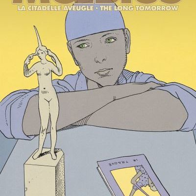 « La Citadelle aveugle et The Long Tomorrow » : Mœbius dans son essence