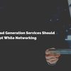 3 Strategies Lead Generation Services Should Adopt While Networking