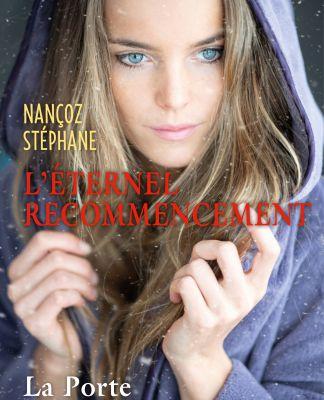 #128 L'éternel recommencement, tome 3 : La porte des justes by Nançoz Stéphane