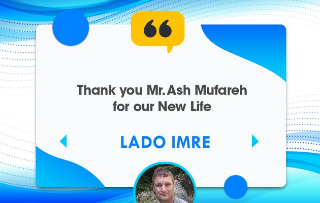 Thank you Mr. Ash Mufareh for our New Life