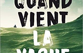 Quand vient la vague / Manon Fargetton / Jean-Christophe Tixier