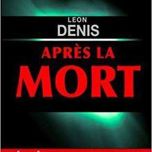 Après la mort, LEON DENIS, L'AMOUR,
