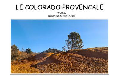 Le Colorado Provençal dimanche 28 février 2021