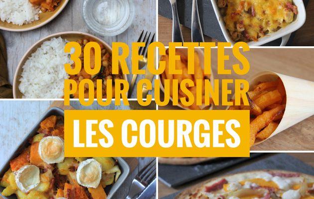 30 RECETTES POUR CUISINER LES COURGES