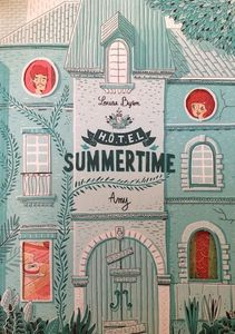 Hotel Summertime tome 1: Amy de Louise Byron