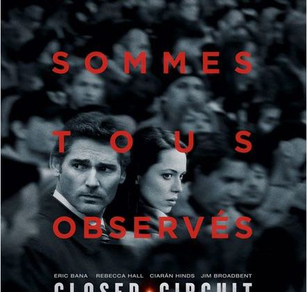 Critique Ciné : Closed Circuit, thriller politique