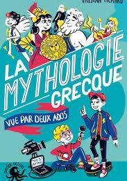 La mythologie grecque vue par deux ados, Tristan Pichard, Poulpe Fictions, 2020