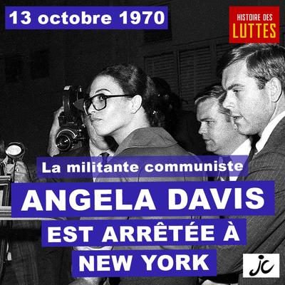 Histoire des luttes: 13 octobre 1970. Arrestation d'Angela Davis