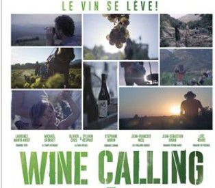 Un documentaire : Wine Calling