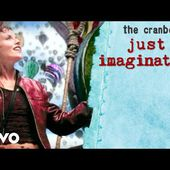The Cranberries - Just My Imagination (Official Music Video)