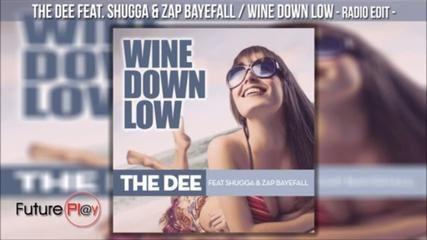 [ELECTROPICAL] THE DEE Feat SHUGGA - WINE DOWN LOW - 2013