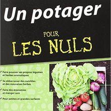 Le livre des jardiniers amateurs qui veulent du résultat quand même !