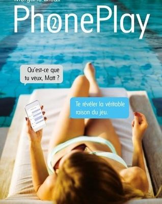 PhonePlay 2 de Morgane Bicail