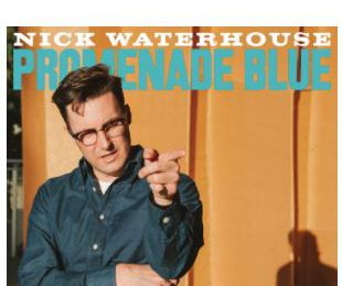 NICK WATERHOUSE 💿 PROMENADE BLUE