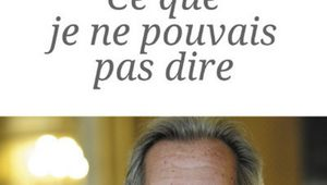 Jean-Louis Debré, « Ce que je ne pouvais pas dire »
