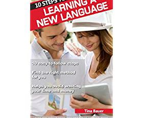 10 Steps to Learning a New Language