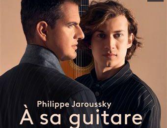 Philippe Jaroussky/Thibaut Garcia - À sa guitare (Musique classique)