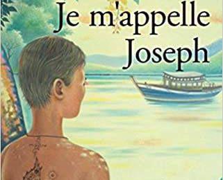 *JE M'APPELLE JOSEPH* Timothée Valentin* Publishroom* par Martine Lévesque*