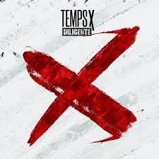#MUSIQUE - DILIGENTE DÉVOILE SON PREMIER EP - TEMPS X !