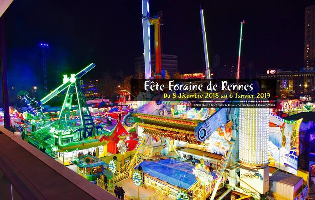 Inauguration Fête Foraine Rennes 2018