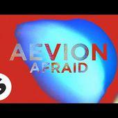 Aevion - Afraid (Official Lyric Video)
