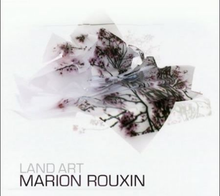 Marion Rouxin - Land art