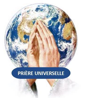PRIÈRE UNIVERSELLE POUR LE DIMANCHE 25 OCTOBRE