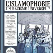 Le MRAP et l'islamophobie. Prises de positions et débats internes. - Repères contre le racisme, pour la diversité et la solidarité internationale