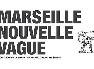 Marseille Nouvelle Vague, Michel Peraldi et Michel Samson