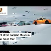 Porsche Museum: The 30,000 Horsepower Aerial Drone Tour