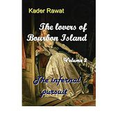THE LOVERS OF BOURBON ISLAND Vol. 2: The infernal pursuit
