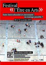 Culture : Une première à St Denis : le festival l'Etre en Arts !