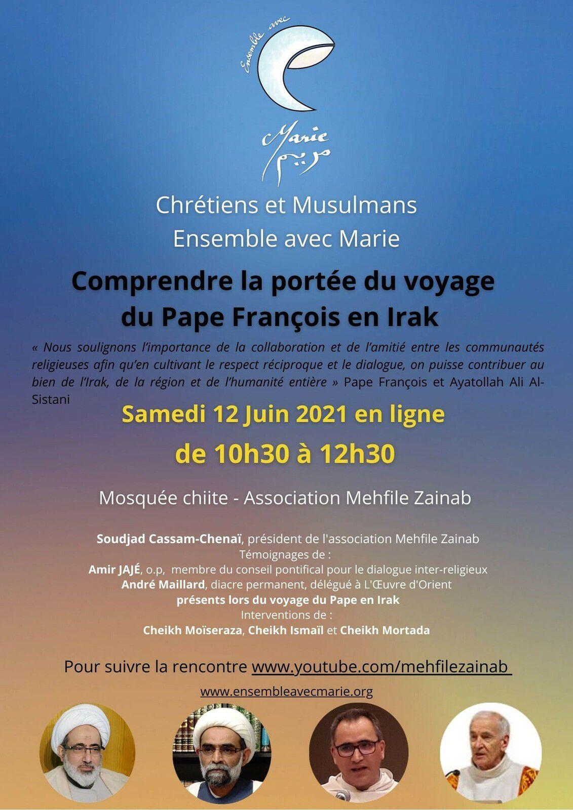 Comprendre la portée du voyage du Pape François en Irak. Visioconférence sur YouTube samedi 12 juin 2021