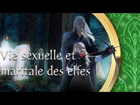 Amour, Sexe et Mariage chez les elfes - Les Secrets de la Terre du Milieu...