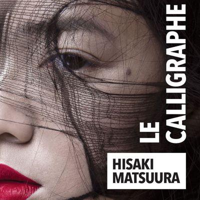 Le calligraphe : ambiance poisseuse pour amateurs du Japon