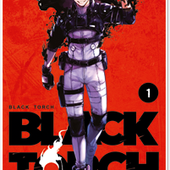 Black Torch T01 - Éditions Ki-oon