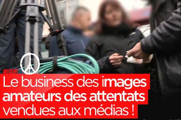 Le business des images amateurs des attentats vendues aux médias ! #NousSommesUnis