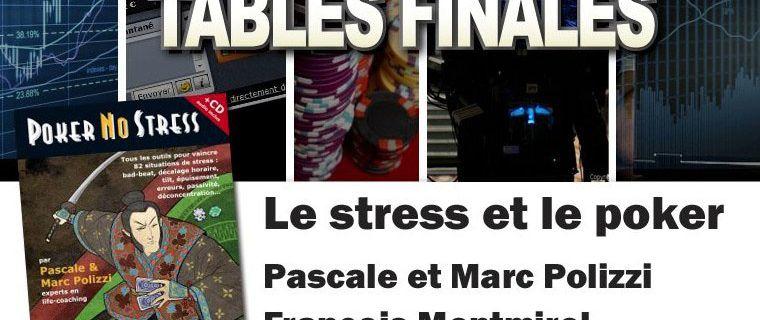 """Mardi 13 sur la web TV, soirée spéciale """"Stress et poker"""""""