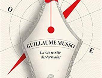 La vie secrète des écrivains - @Guillaume_Musso