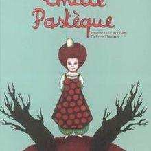Emilie Pastèque d'Emmanuelle Houdart et Ludovic Flamant