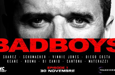 "Le Film ""Bad Boys"" Episode 1, le lundi 30 novembre sur RMC Sport !"