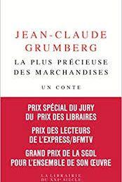 - La plus précieuse des marchandises - de Jean-Claude Grumberg