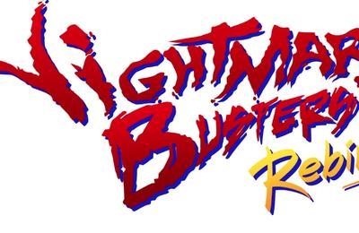 Nightmare Busters, deuxième renaissance !
